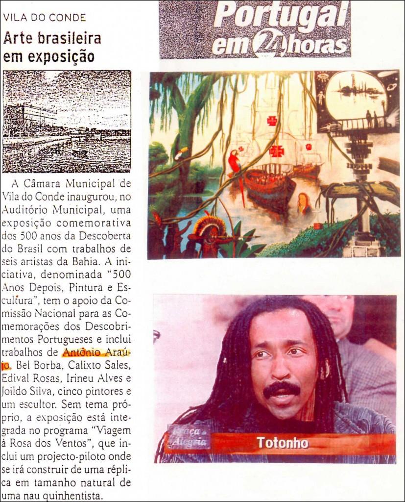 500 Anos Depois, 1999